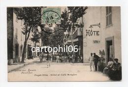 - CPA PUGET-VILLE (83) - Hôtel Et Café Rougier 1907 (belle Animation) - Photo Guende - Edition Féraud - - Other Municipalities
