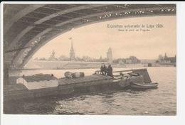 Eposition Universelle De Liege 1905 - Sous Le Pont De Fragnee - Lüttich