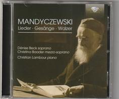 Cd  Mandyczewski  Lieder Gesange Walzer   Etat: TTB Port 110 GR - Classique