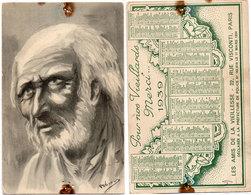 Calendrier 1939 - Pour Nos Vieillards Merci.. Les Amis De La Vieillesse - Portrait Vieillard  (112715) - Kalenders