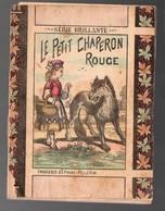 Fascicule Des EDITIONS MODERNES:LE PETIT CHAPERON ROUGE (PPP18026) - Otros