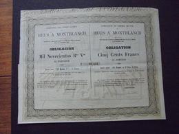 ESPAGNE - MADRID 1859 - CIE DU CDF DE REUS A MONTBLANCH - OBLIGATION DE 500 FRS - - Shareholdings