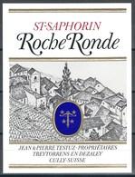 Etiquette De Vin Du Canton De Vaud  * St-Saphorin - Roche Ronde  * - Etiquettes