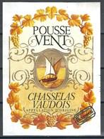 Etiquette De Vin Du Canton De Vaud  * Chasselas - Pousse Vent  * - Etiquettes