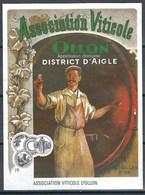 Etiquette De Vin Du Canton De Vaud  * Assoc. Viticole D'Aigle - Ollon  * - Etiquettes
