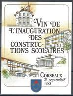 Etiquette De Vin Du Canton De Vaud  * Corseaux - Vin Inauguration Des Constructions Scolaires  * - Etiquettes