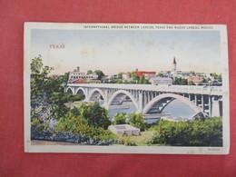 International Bridge Between Laredo Texas & Nuevo Laredo   Mexico      Ref 3272 - Mexico