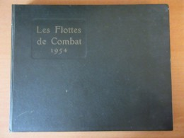 LE MASSON - Livre Les Flottes De Combat 1954 - Navires Militaires Français Et Mondiaux Dont USA, URSS, Etc - Bon état - Catalogues
