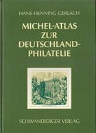 MICHEL-ATLAS ZUR DEUTSCHLAND-PHILATELIE ALLEMAGNE + OCCUPATIONS ALLEMANDES (PARFAIT ETAT) - Catalogues