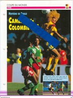 19/4 Fiche Football 25 X 18,5 Cm 2 Scans CAMEROUN COLOMBIE COLOMBIA VALDERAMA HERRERA NDIP ROGER MILLA - Fútbol