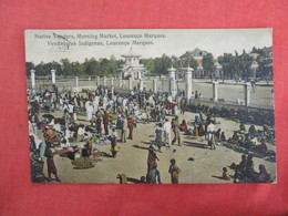 Native Venders Morning Market  Lourenco Marques   Has Stamp & Cancel  Over Print Stamp   Ref 3273 - South Africa