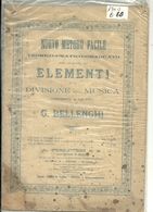 G.Bellenghi   Elementi  Divisione    MUSICA    FIRENZE   VIA  CAVOUR  25  ANNO  FINE OTTOCENTO --RARO-- - Spartiti
