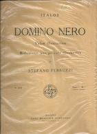 DOMINO   NERO    STEFANO  FERRUZZI    RIDUZIONE  X  PICCOLA  ORCHESTRA--RARO-- - Spartiti