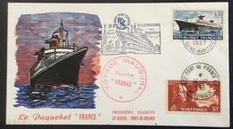 D328 Seine Maritime  Le Havre Voyage Inaugural «France» Première Liaison Le Havre Fort De France - Marcophilie (Lettres)