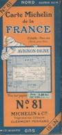 Carte MICHELIN N° 81 - Avignon - Digne (carte Entoilée) Vaucluse - Alpes - Drôme - Cartes Routières