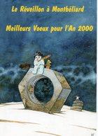25  LE REVEILLON A MONTBELIARD  MEILLEURS VOEUX POUR L AN 2000   ILLUSTRATION PAT THIEBAUT - Montbéliard