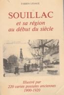 46 - SOUILLAC - Fabien LESAGE : Souillac Et Sa Région Au Début Du Siècle, Illustré Par 220 CPA - Livres