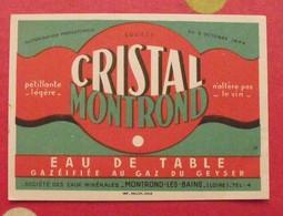 étiquette Source Cristal Montrond. Source Du Geyser. Montrond-les-bains (Loire). Vers 1960 - Publicités