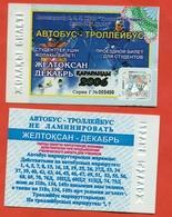 Kazakhstan 2006. City Karaganda. December - A Monthly Bus Pass For Students. Plastic. - Season Ticket