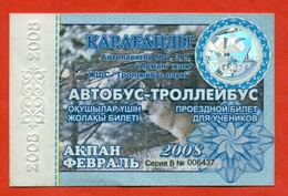 Kazakhstan 2008. City Karaganda. February Is A Monthly Bus Pass For Schoolchildren. Plastic. - Season Ticket
