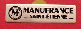 Plaque Métal Publicitaire Manufrance Saint-Etienne. Autocollant. Vers 1970 - Sonstige