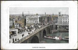 REPRODUCTION ANGLETERRE - London, London Bridge - River Thames