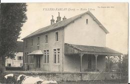 CPA - Villers Farlay - Ecoles Libres - Villers Farlay