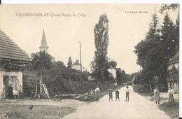 Rare CPA - Villers Farlay - Route De Dôle  - Animée - Villers Farlay