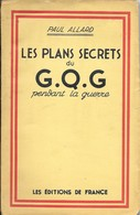 Les Plans Secrets Du G.Q.G - Guerra 1939-45