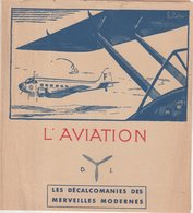 AVIATION : FRANCE . LES DECALCOMANIES DES MERVEILLES MODERNES . - Stickers