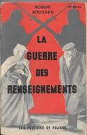 La Guerre DesRenseignements - Guerra 1914-18