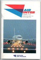Air Inter 1992 Horaire Uurtabel Time Table Dientregeling Vliegtuig Airplane Avion Flugzeug - Tickets