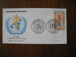 FDC Madagascar 1968 Tananarive Organisation Mondiale De La Santé - Madagascar (1960-...)