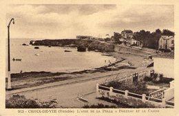 85. Croix De Vie. L'anse De La Pelle à Porteau Et Le Casino - Saint Gilles Croix De Vie