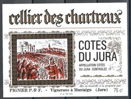 Etiquette De Vin De France * Jura - Cellier Des Chartreux * - Etiquettes