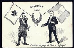 CP 3- CPA PRECURSEUR FRANCE- MILITARIA- CHERCHEZ LE GAGE DE PAIX- LE STAR DE RUSSIE ET LE PRÉSIDENT E. LOUBET- - Patriotiques