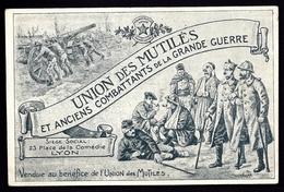 CP 3- CPA ANCIENNE FRANCE- MILITARIA- UNION DES MUTILÉS ET ANCIENS COMBATTANTS DE LA GRANDE GUERRE- BELLE ILLUSTRATION - Patriotiques