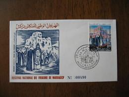 FDC Maroc 1972  Festival National Du Folklore De Marrakech   N° 490  à Voir - Maroc (1956-...)