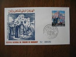 FDC Maroc 1972  Festival National Du Folklore De Marrakech   N° 491  à Voir - Maroc (1956-...)