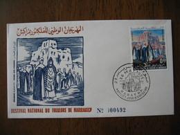 FDC Maroc 1972  Festival National Du Folklore De Marrakech   N° 492  à Voir - Maroc (1956-...)