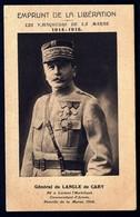CP 3- CPA ANCIENNE FRANCE- MILITARIA- EMPRUNT DE LA LIBÉRATION- GENERAL DE LANGLE DE CARY- MARNE 1914-18- 2 SCANS - Patriotiques