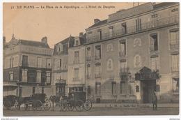 72 - Le Mans - Hotel Du Dauphin - Place De La République - Le Mans