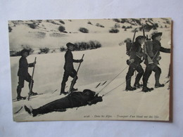Carte Postale Chasseurs Alpins - Dans Les Alpes -Transport D'un Blessé - 1915 - BE - Regiments