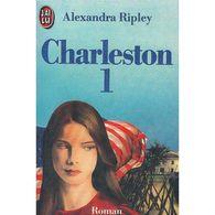 Charleston 1 Alexandra Ripley+++TBE+++ PORT GRATUIT - J'ai Lu