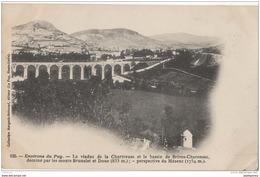 43 - Environs Du Puy - Le Viaduc De La Chartreuse Et Le Bassin De Brives Charensac - Le Puy En Velay