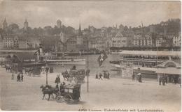 Suisse . Luzern . Bahnhofplatz Mit Landungssteg . - LU Luzern