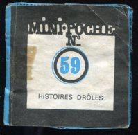 MINI-POCHE N° 59 HISTOIRES DRÔLES - Autres Objets BD