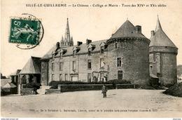 D72  SILLE- LE- GUILLAUME  Le Château- Collège Et Mairie- Tours Des XIV Et XV° Siècle  ..... - Sille Le Guillaume