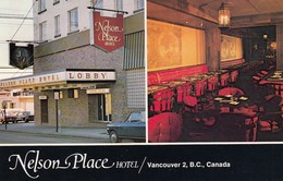 VANCOUVER , B.C. , Canada , 50-60s ; Nelson Place Hotel - Vancouver