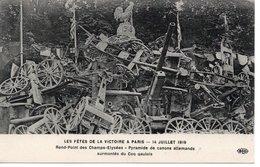 PARIS - LES FÊTES DE LA VICTOIRE - 14 JUILLET 1919 - ROND POINT DES CHAMPS ELYSÉES - PYRAMIDE DE CANONS ALLEMANDS - France